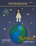 Marisol:  A Little Girl With a Big Dream Workbook