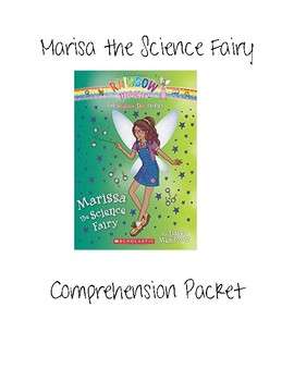 Marissa the Science Fairy Comprehension Questions