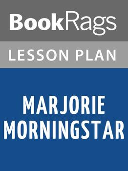 Marjorie Morningstar Lesson Plans