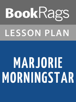 Marjorie Morningstar Lesson Plans