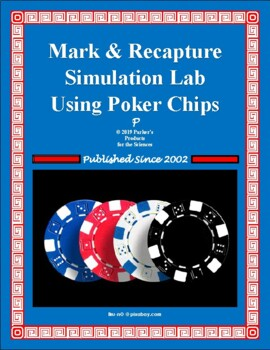 Mark & Recapture Simulation Lab for Ecology Using Poker Chips