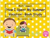 Mark Teague's 'How I Spent My Summer Vacation'-book study