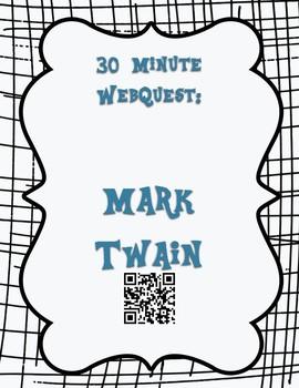 Mark Twain 30 Minute WebQuest