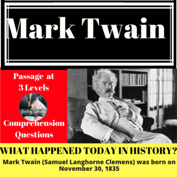 Mark Twain Differentiated Reading Passage November 30