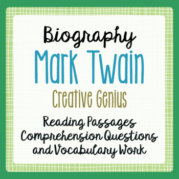 Mark Twain Biography Reading Passages Activities