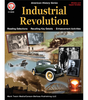 Mark Twain – Industrial Revolution Workbook, History Resource Book,Grades 6 - 12