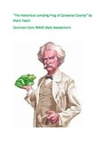 Mark Twain Jumping Frog Calaveras County Common Core PARRC FSA