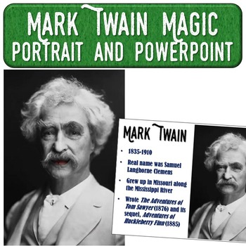 Mark Twain Magic Portrait Video & PowerPoint for Author Study