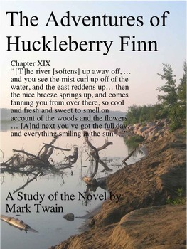 Mark Twain Studies: Huck Finn AP Writing, 4 Pages, Can Be Used Multiple Times