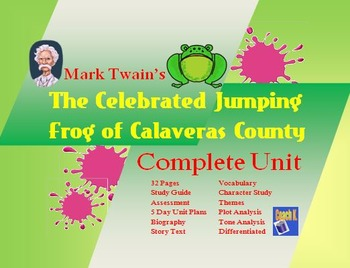 Mark Twain:  The Celebrated Jumping Frog of Calaveras County - Unit