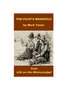 "Mark Twain - ""The Pilot's Monopoly"""