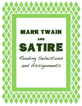 Mark Twain and Satire: Reading Selections and Assignments