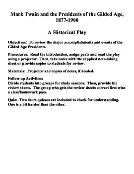 Mark Twain and the Gilded Age Presidents A Play
