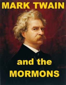 Mark Twain and the Mormons