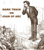 Mark Twain on Joan of Arc
