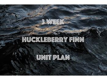 Mark Twain's Huckleberry Finn Unit Plan