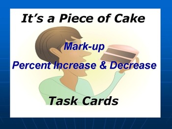 Mark-Up, Percent Increase & Decrease Task Cards