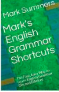 Mark's English Grammar Shortcuts (Second Edition)
