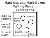 Mark-ups and Mark-Downs: Writing Percent Expressions