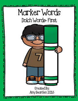 Sight Words- Dolch First- Marker Words