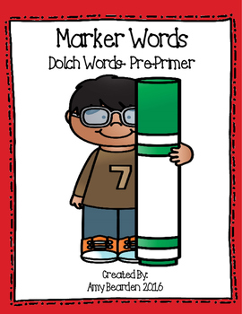 Sight Words- Dolch PrePrimer- Marker Words