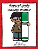 Sight Words- Dolch PrePrimer- Marker Words