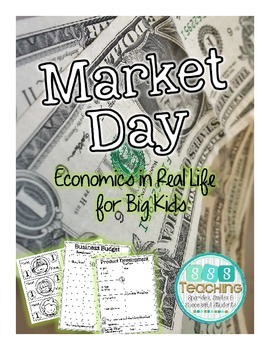 Market Day: Culminating Economics for Big Kids