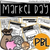 Market Day PBL with EDITABLE FORMS