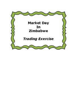 Market Day in Zimbabwe An Economic Exercise