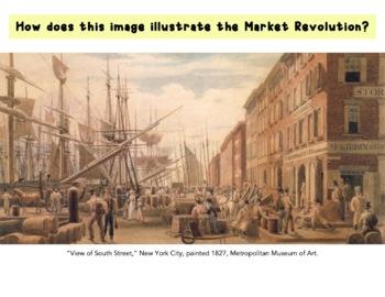 Market Revolution & American System Gallery Walk