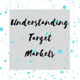 Market Segmentation & Target Markets
