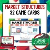 Market Structures GAME CARDS (Economics and Free Enterprise Test Prep)