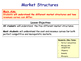 Market Structures Key Theory: Perfect Competition, Oligopo
