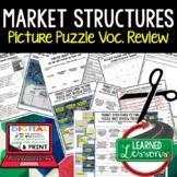Market Structures Picture Puzzle, Test Prep, Unit Review, Study Guide