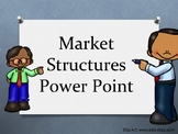 Market Structures Power Point