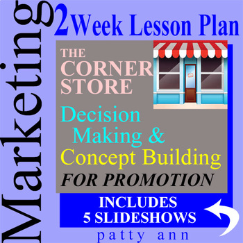 Marketing 2-Week Lesson Plan > Decision Making & Store Pro