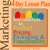 Marketing 4 Day Lesson Plan > Intro Project Product Pricing & Packaging Activity