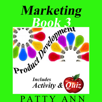 Marketing Book 3 > Product Development ~ Assessment & Activity Included!