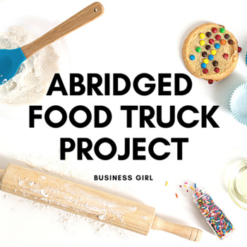 Food Truck Marketing, Finance, Social Media, and Sales Abridged Semester Project