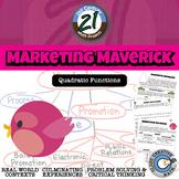 Marketing Maverick -- Quadratic Modeling - 21st Century Math Project