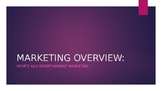 Sports and Entertainment Marketing: Marketing Overview