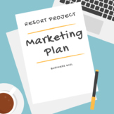 Marketing Plan Resort Project (with Guided Questions)