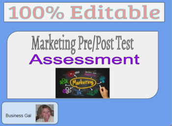 Marketing Pre/Post Test  58 Question Assessment with answer key