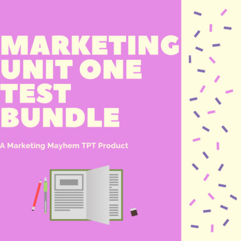 Marketing Unit 1 Test Bundle