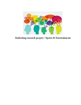 Marketing research project / Sports & Entertainment