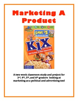 Marketing the Presidential Candidate!  A 2-week unit for 3rd-6th Grades