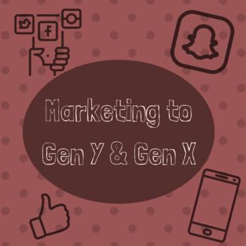 Marketing to Gen Y and Gen X