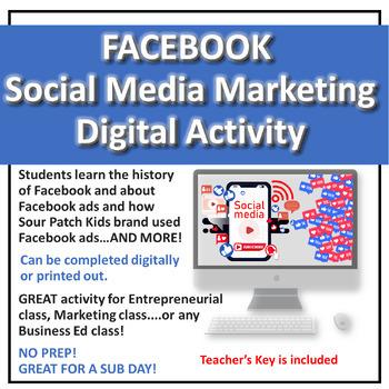 Marketing with FACEBOOK DIGITAL Case Study NO PREP!