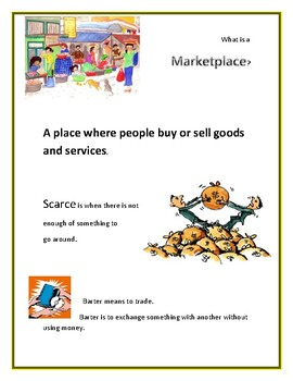 Marketplace, Barter and Scarce
