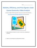 Markets, Efficiency, and Price Signals: Crash Course Economics- Video Analysis